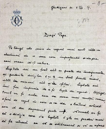 1917, august 2, Ghidigeni. Scrisoarea principelui Carol către tatăl său referitoare la pierderile înregistrate de Divizia 5 şi 9 Infanterie, necesitatea întăririi efectivelor și a efectuării unor schimbări în statele majore.Sursa foto:ANR, SANIC, fond Casa Regală. Personale – Ferdinand, dosar V/184/1917, f. 1-2
